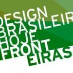 Design Brasileiro Hoje: Fronteiras