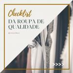 Checklist da roupa de qualidade